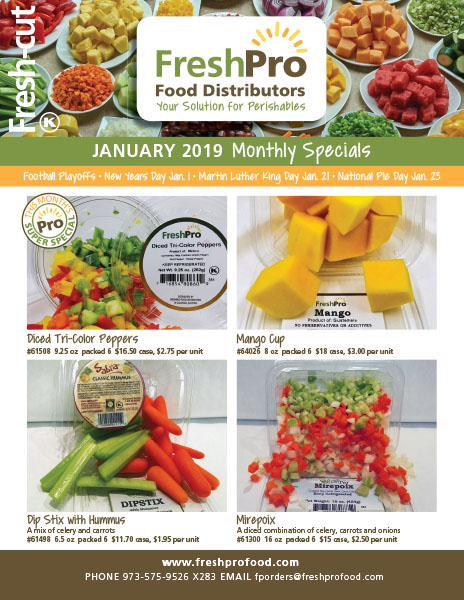 FreshPro Monthly Fresh-Cut Specials January 2019